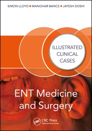 ENT Medicine and Surgery: Illustrated Clinical Cases (Paperback) book cover