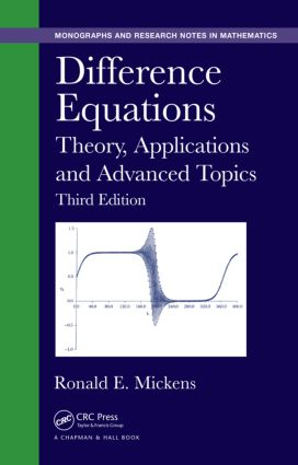 Difference Equations: Theory, Applications and Advanced Topics, Third Edition, 3rd Edition (Hardback) book cover