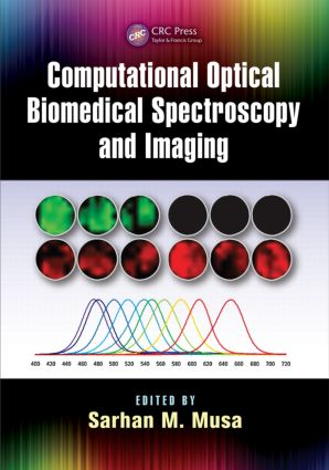 Computational Optical Biomedical Spectroscopy and Imaging: 1st Edition (Hardback) book cover