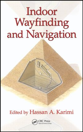 Indoor Wayfinding and Navigation: 1st Edition (Hardback) book cover