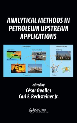Analytical Methods in Petroleum Upstream Applications: 1st Edition (Hardback) book cover