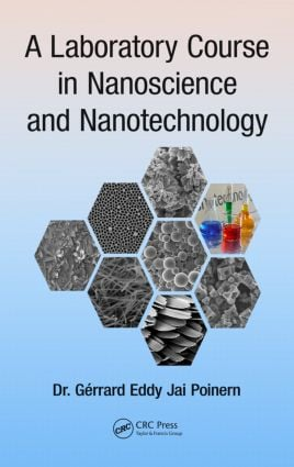 A Laboratory Course in Nanoscience and Nanotechnology: 1st Edition (Hardback) book cover