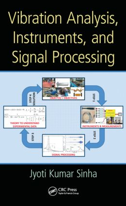 Vibration Analysis, Instruments, and Signal Processing: 1st Edition (Hardback) book cover