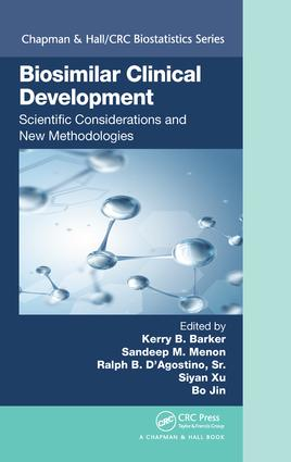 Biosimilar Clinical Development: Scientific Considerations and New Methodologies book cover