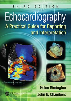 Echocardiography: A Practical Guide for Reporting and Interpretation, Third Edition, 3rd Edition (Paperback) book cover