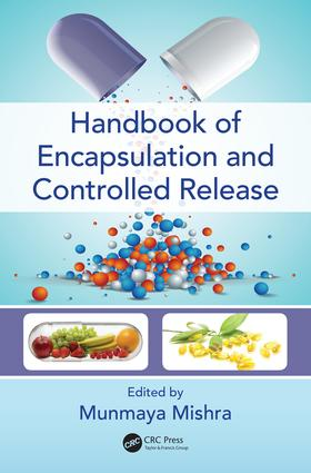 Handbook of Encapsulation and Controlled Release: 1st Edition (Hardback) book cover