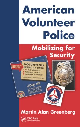 American Volunteer Police: Mobilizing for Security: 1st Edition (Hardback) book cover