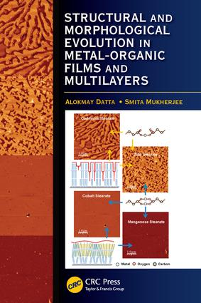 Structural and Morphological Evolution in Metal-Organic Films and Multilayers: 1st Edition (Paperback) book cover