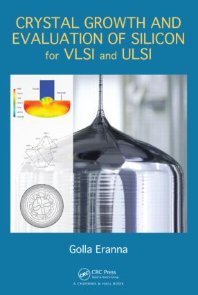 Crystal Growth and Evaluation of Silicon for VLSI and ULSI book cover