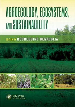 Agroecology, Ecosystems, and Sustainability: 1st Edition (Hardback) book cover