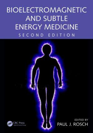 Bioelectromagnetic and Subtle Energy Medicine: 2nd Edition (Hardback) book cover