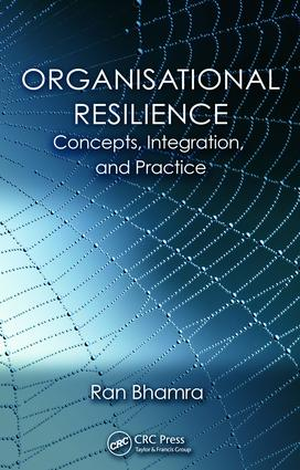 Organisational Resilience: Concepts, Integration, and Practice, 1st Edition (Paperback) book cover