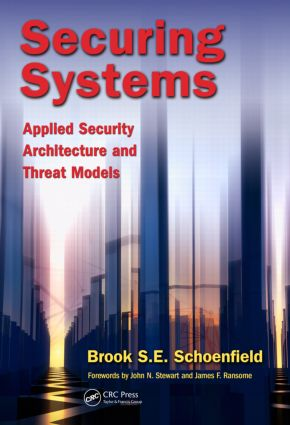 Securing Systems: Applied Security Architecture and Threat Models, 1st Edition (Hardback) book cover