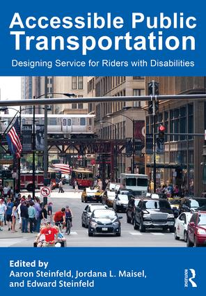 Accessible Public Transportation: Designing Service for Riders with Disabilities (Hardback) book cover