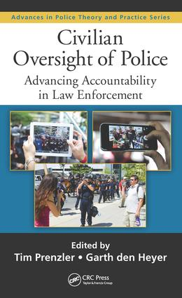 Civilian Oversight of Police: Advancing Accountability in Law Enforcement, 1st Edition (Hardback) book cover