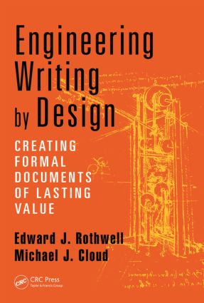 Engineering Writing by Design: Creating Formal Documents of Lasting Value, 1st Edition (Paperback) book cover