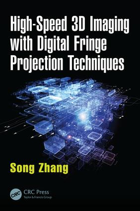 High-Speed 3D Imaging with Digital Fringe Projection Techniques: 1st Edition (Hardback) book cover