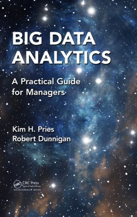 Big Data Analytics: A Practical Guide for Managers, 1st Edition (Hardback) book cover