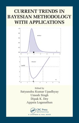Current Trends in Bayesian Methodology with Applications: 1st Edition (Hardback) book cover