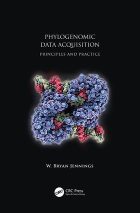 Phylogenomic Data Acquisition: Principles and Practice, 1st Edition (Hardback) book cover