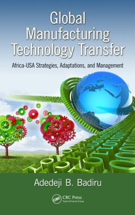 Global Manufacturing Technology Transfer: Africa-USA Strategies, Adaptations, and Management, 1st Edition (Paperback) book cover