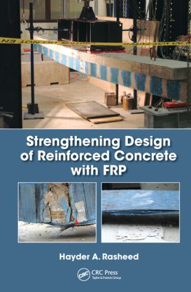 Strengthening Design of Reinforced Concrete with FRP book cover