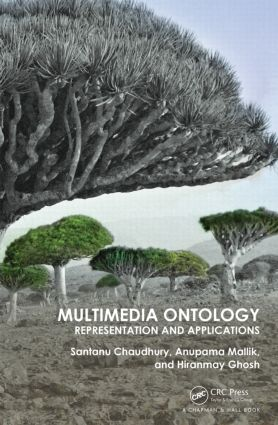 Multimedia Ontology: Representation and Applications, 1st Edition (Hardback) book cover