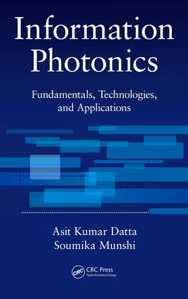 Information Photonics: Fundamentals, Technologies, and Applications, 1st Edition (Hardback) book cover
