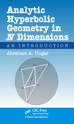 Analytic Hyperbolic Geometry in N Dimensions: An Introduction, 1st Edition (Hardback) book cover