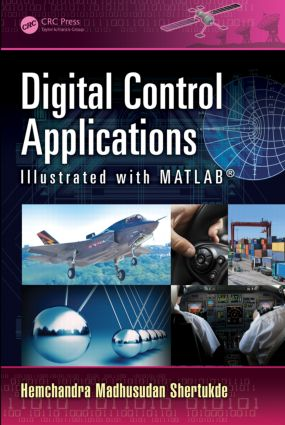 Digital Control Applications Illustrated with MATLAB® (Hardback) book cover