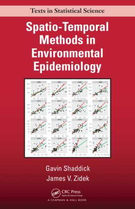 Spatio-Temporal Methods in Environmental Epidemiology: 1st Edition (Hardback) book cover