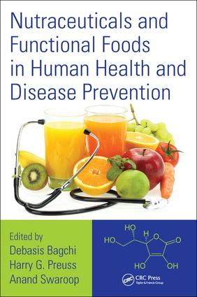 Nutraceuticals and Functional Foods in Human Health and Disease Prevention: 1st Edition (Hardback) book cover