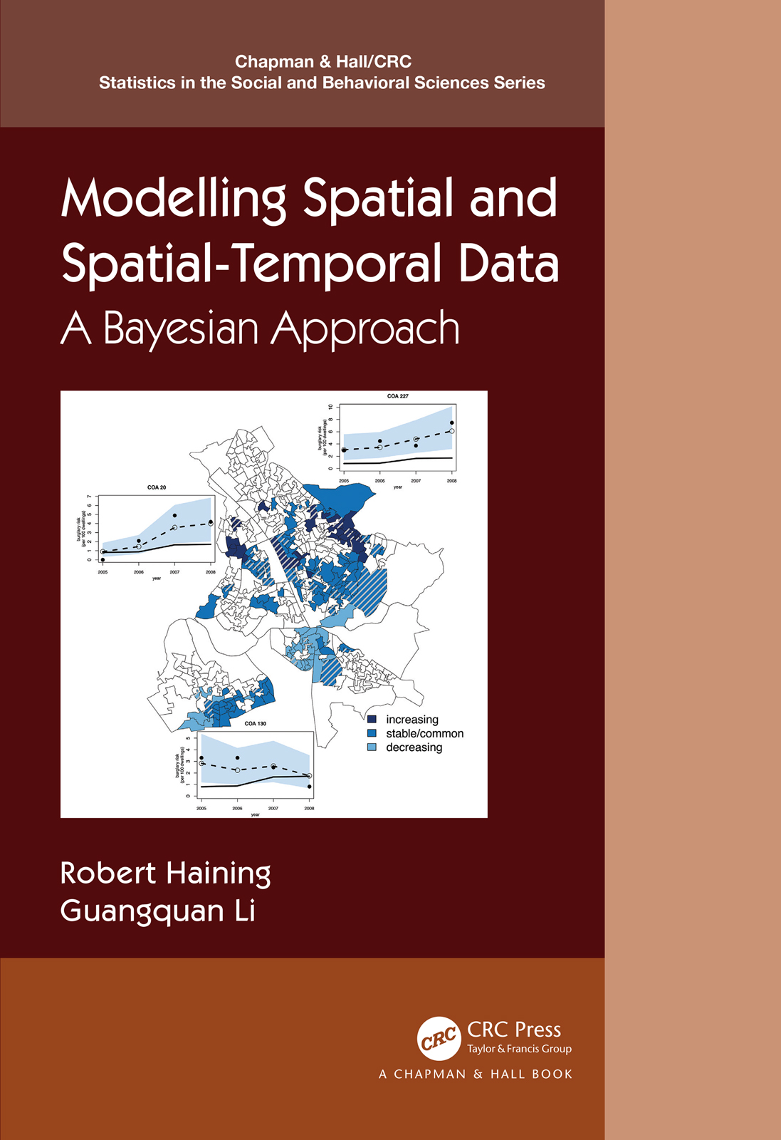 Modelling Spatial and Spatial-Temporal Data: A Bayesian Approach book cover