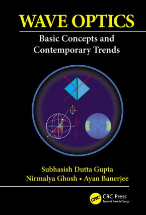 Wave Optics: Basic Concepts and Contemporary Trends, 1st Edition (Paperback) book cover