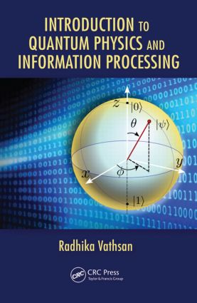 Introduction to Quantum Physics and Information Processing: 1st Edition (Hardback) book cover