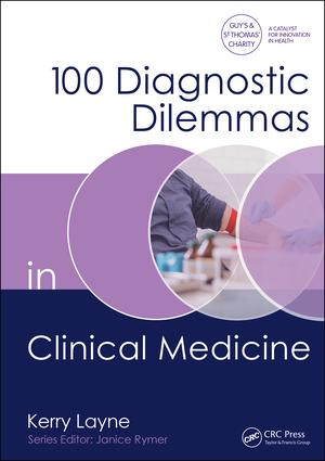 100 Diagnostic Dilemmas in Clinical Medicine: 1st Edition (Paperback) book cover