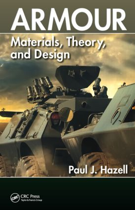 Armour: Materials, Theory, and Design, 1st Edition (Hardback) book cover