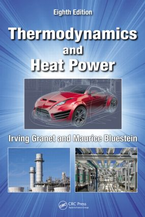 Thermodynamics and Heat Power: 8th Edition (Hardback) book cover