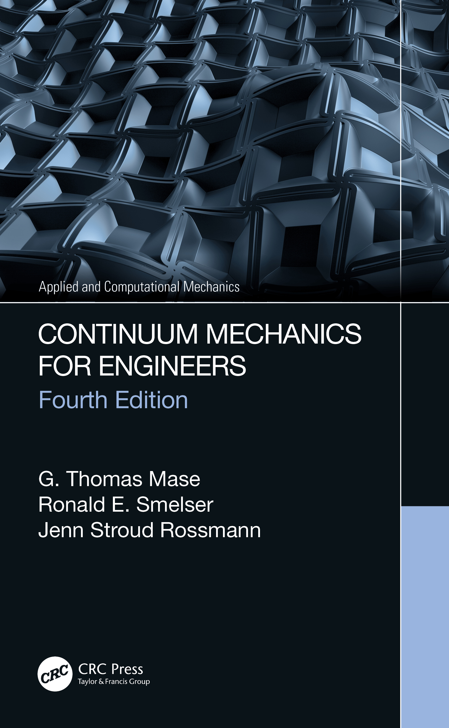 Continuum Mechanics for Engineers: 4th Edition (Hardback) book cover