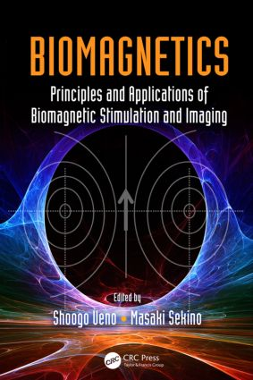 Biomagnetics: Principles and Applications of Biomagnetic Stimulation and Imaging, 1st Edition (Hardback) book cover