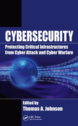 Cybersecurity: Protecting Critical Infrastructures from Cyber Attack and Cyber Warfare book cover