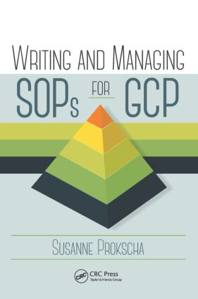 Writing and Managing SOPs for GCP: 1st Edition (Hardback) book cover