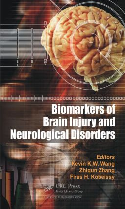 Biomarkers of Brain Injury and Neurological Disorders: 1st Edition (Hardback) book cover