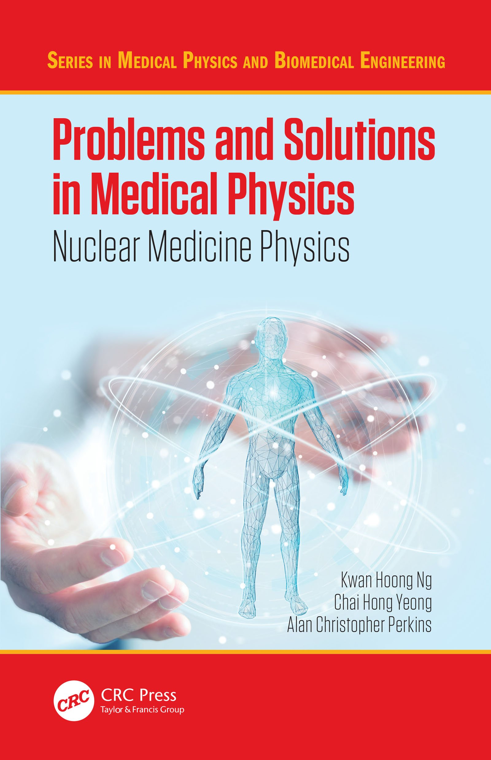 Problems and Solutions in Medical Physics: Nuclear Medicine Physics, 1st Edition (Paperback) book cover
