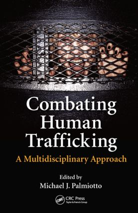 Combating Human Trafficking: A Multidisciplinary Approach book cover