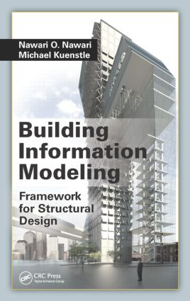 Building Information Modeling: Framework for Structural Design, 1st Edition (Hardback) book cover