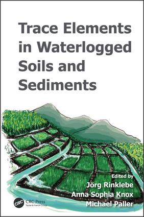 Trace Elements in Waterlogged Soils and Sediments: 1st Edition (Hardback) book cover