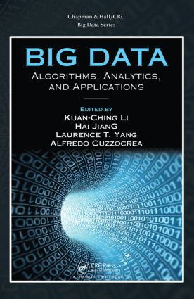 Big Data: Algorithms, Analytics, and Applications book cover