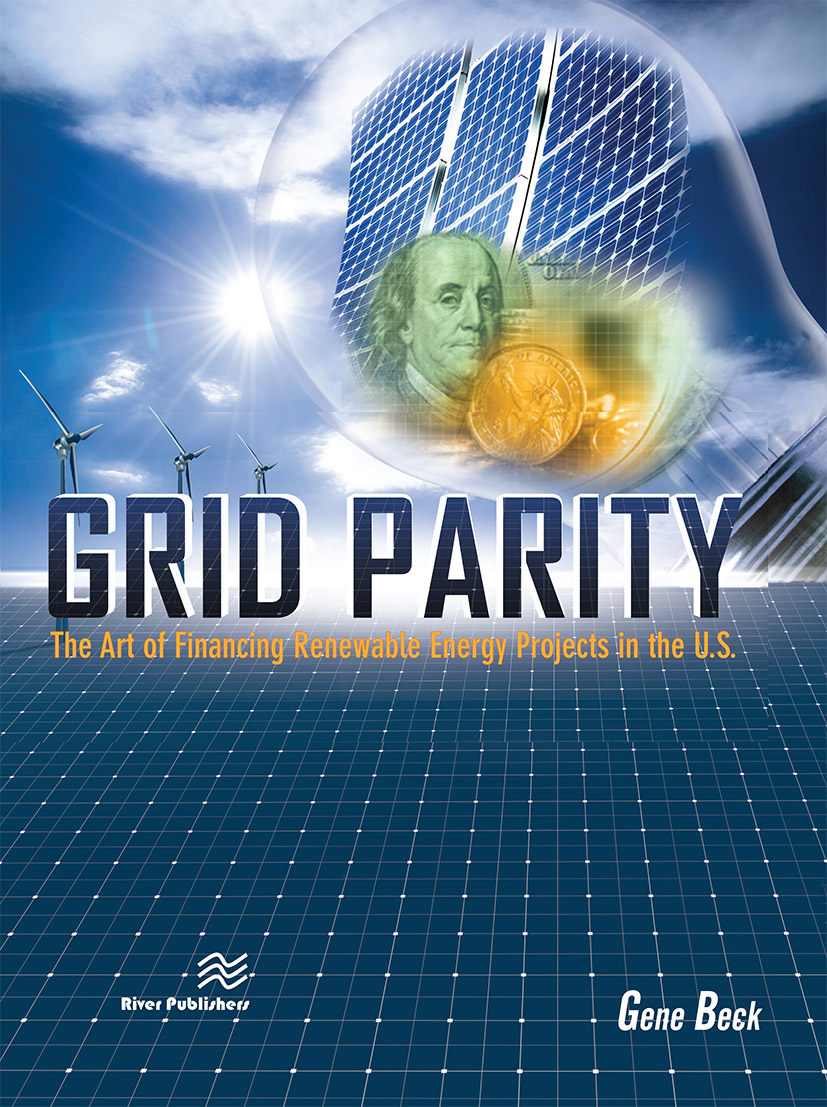 Grid Parity: The Art of Financing Renewable Energy Projects in the U.S., 1st Edition (Hardback) book cover