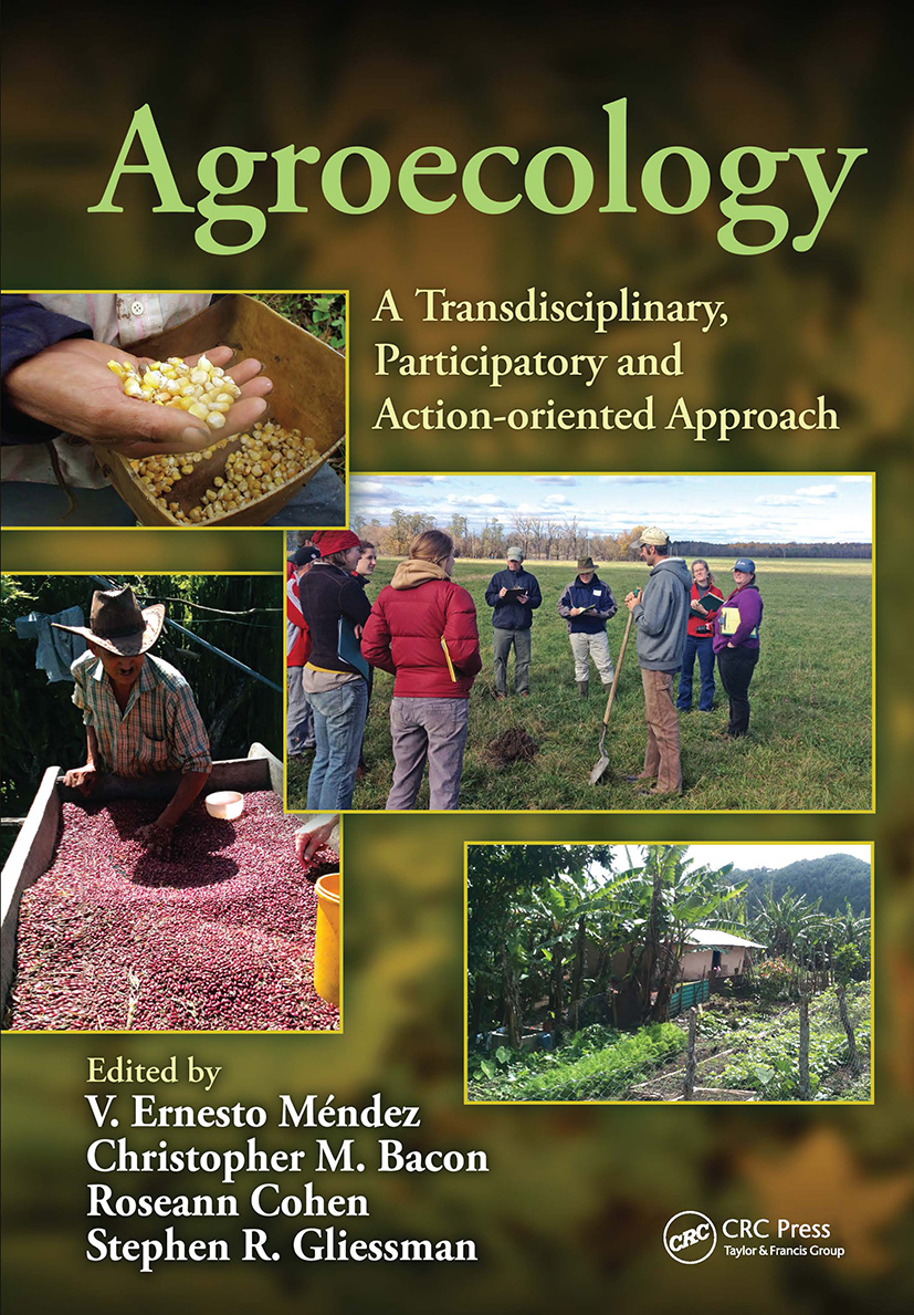Agroecology: A Transdisciplinary, Participatory and Action-oriented Approach book cover